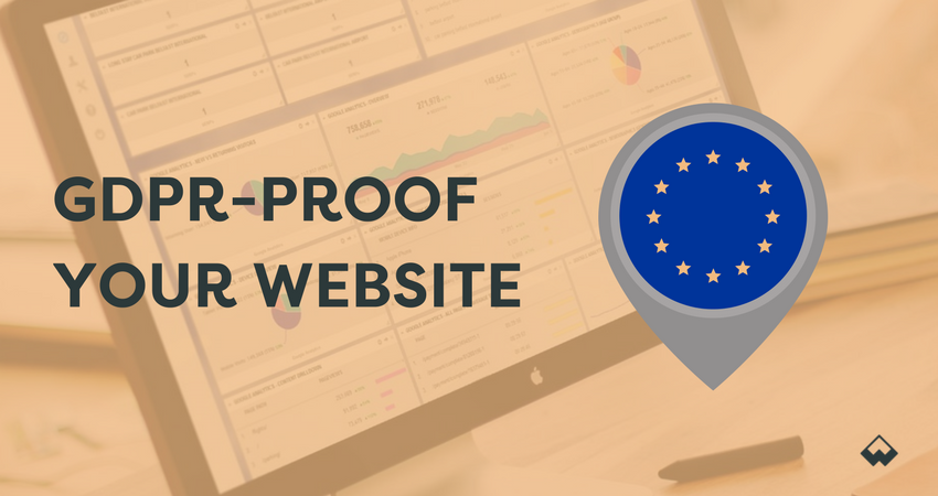 GDPR-Proof Your Website in Seven Simple Steps!