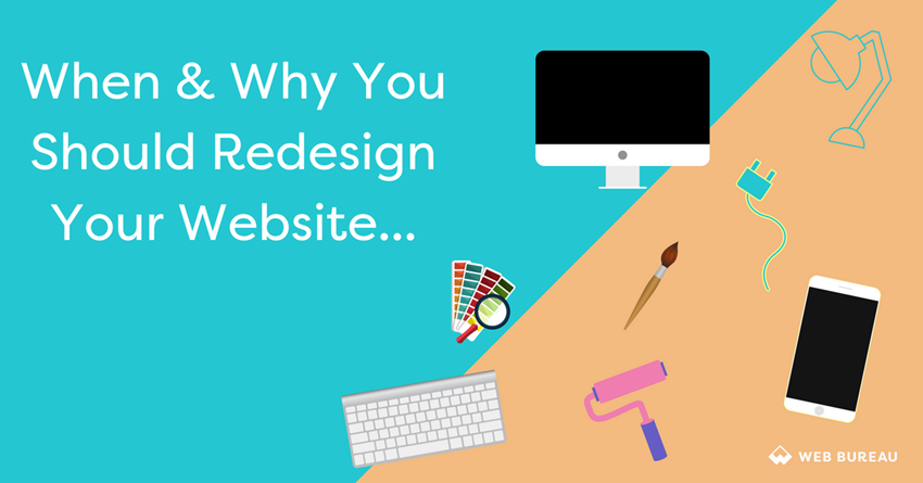 When & Why You Should Redesign Your Website
