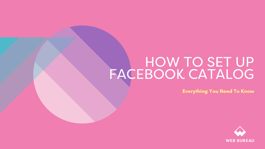 What is Facebook Catalog & How Do You Set It Up?
